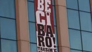 Darbeci Baro Taksime hoşgeldin pankartı gerginlik yarattı