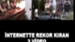 İNTERNETTE REKOR KIRAN 3 VİDEO