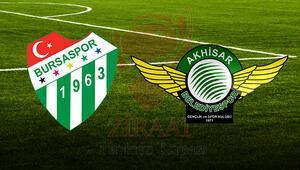 Bursaspor Akhisar Belediyespor maçı ne zaman saat kaçta hangi kanalda