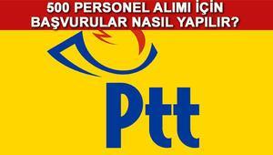 PTT personel alımı başvurusu nasıl yapılacak PTT iş başvurusu şartları