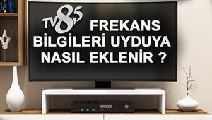 TV 8.5 frekans bilgileri televizyonunuza nasıl eklenir TV 8.5 hangi platformlarda kaçıncı kanalda