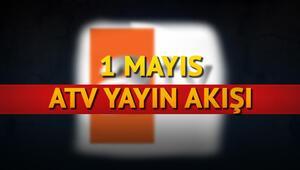 ATV 1 Mayıs yayın akışı