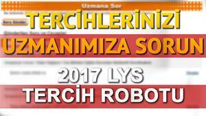 LYS 2017 tercih robotu nasıl kullanılır LYSde doğru tercih için Uzmana Sorun