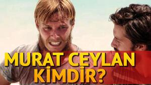 Survivor All Star yarışmacısı Murat Ceylan kimdir