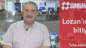 Hürriyet yazarı Taha Akyol, bugün yaşanan tartışma ve Lozan Antlaşmasını yorumladı