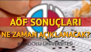 AÖF final sınavı sonuçları ne zaman açıklanacak Anadolu Üniversitesi tarih verdi mi