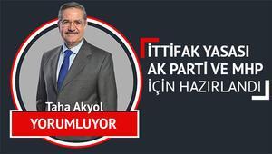 İttifak yasası AK Parti ve MHP için hazırlandı