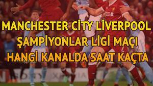 Manchester City Liverpool Şampiyonlar Ligi maçı bu akşam saat kaçta hangi kanalda canlı olarak yayınlanacak