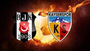 Beşiktaş Kayserispor maçı ne zaman saat kaçta hangi kanalda