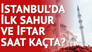 İstanbul'da ilk sahur saat kaçta İşte il il sahur ve iftar saatleri