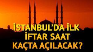 İstanbul iftar saati ve 2018 Ramazan imsakiyesi... Oruç saat kaçta açılacak İşte ezan vakti