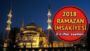 İl il iftar saatleri ve 2018 Ramazan imsakiyesi... İftar saat kaçta açılacak