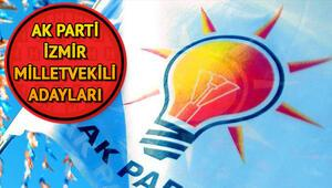 AK Parti İzmir milletvekili adayları | AK Parti İzmir aday listesi
