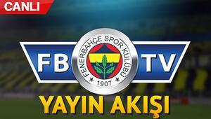 Fenerbahçe TV yayın akışı 3 Haziran - Fenerbahçe TV canlı yayın nasıl izlenir