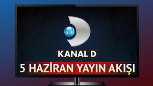 Kanal D yayın akışında bugün hangi programlar var İşte 5 Haziran Kanal D yayın akışı