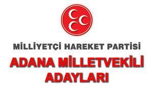 MHP Adana Milletvekili Adayları kimler 2018 MHP Adana Adayları