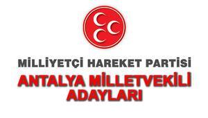 MHP Antalya Milletvekili Adayları kimler 2018 MHP Antalya Adayları