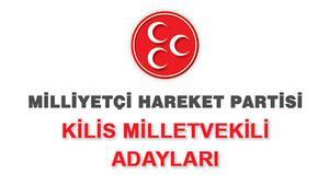 MHP Kilis Milletvekili Adayları kimler 2018 MHP Kilis Adayları