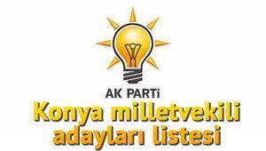 Ak Parti Konya milletvekili adayları kimler İşte AK Parti Konya milletvekili aday listesi