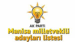 Ak Parti Manisa milletvekili adayları kimler İşte AK Parti Manisa milletvekili aday listesi