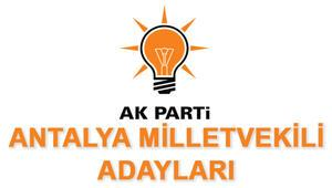 AK Parti Antalya Milletvekili Adayları kimler 2018 AK Parti Antalya Adayları