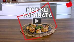 Fıstıklı Caponata Tarifi