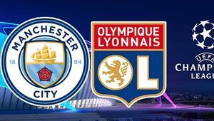 Manchester City Lyon Şampiyonlar Ligi maçı bu akşam hangi kanalda saat kaçta canlı olarak yayınlanacak