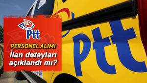 PTT personel alımı başvuruları ne zaman yapılacak 1100 personel alımı için başvuru şartları belli oldu mu