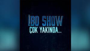 İBO SHOW geri dönüyor
