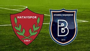 Hatayspor M.Başakşehir maçı hangi kanalda canlı izlenebiliyor