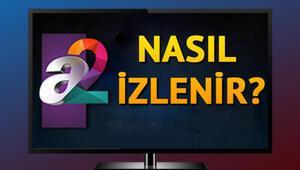 A2 TV frekans bilgiler nelerdir İşte 6 Şubat A2 TV frekans bilgileri ve yayın akışı programı