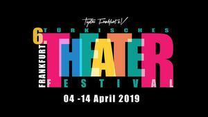 Frankfurt Türk Tiyatro Festivali, dolu dolu başlıyor