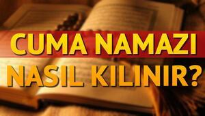 Cuma namazı nasıl kılınır ve kaç rekattır Diyanet Cuma namazı bilgileri