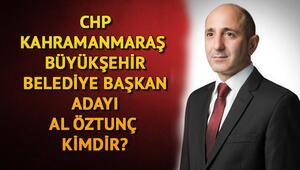 CHP Kahramanmaraş Büyükşehir Belediye Başkan adayı Ali Öztunç kimdir