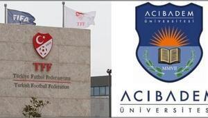 Acıbadem Üniversitesi ile Türkiye Futbol Federasyonu işbirliği