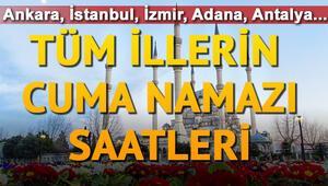 Ankara ve İstanbulda Cuma namazı saat kaçta Tüm illerin Cuma namazı saatleri