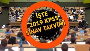 2019 KPSS başvuruları ne zaman yapılacak İşte KPSS sınav takvimi