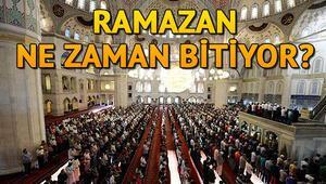 Son oruç ne zaman tutulacak Ramazan ayı ne zaman bitecek