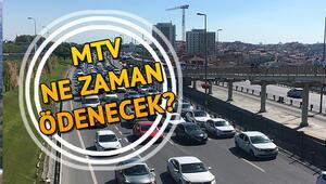 2019 Motorlu Taşıtlar Vergisi (MTV) ne zaman ödenecek
