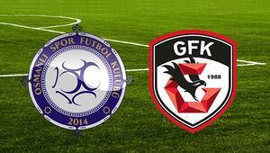 Osmanlıspor Gazişehir Gaziantep maçı saat kaçta hangi kanalda Avantaj Antepte