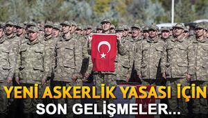 Yeni askerlik sistemi bayramdan sonra yasalaşacak mı Askerlik sisteminde son durum