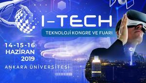 I-TECH Teknoloji ve Kongre Fuarı Ankarada başlıyor