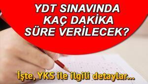 YDT sınavı yarın saat kaçta yapılacak YDT kaç dakika sürecek
