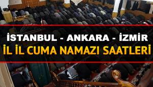İstanbul Ankara İzmir cuma namazı saatleri Cuma namazı hangi ilde saat kaçta kılınacak