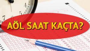 AÖL 3. dönem sınavı saat kaçta yapılacak AÖL sınav giriş belgesi sorgulama
