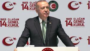 Cumhurbaşkanı Erdoğandan Hak-İş Genel Kurulunda önemli açıklamalar