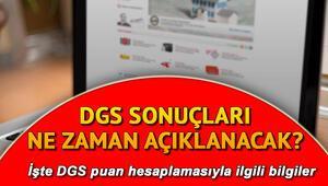 DGS sonuçları ne zaman açıklanacak Dikey Geçiş Sınavı puan hesaplaması nasıl yapılır