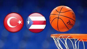 Türkiye Porto Riko basket maçı ne zaman saat kaçta hangi kanalda