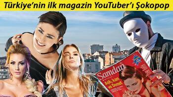 Türkiye'nin ilk magazin YouTuber'ı Şokopop: En çok Yıldız-Sezen küslüğü merak ediliyor