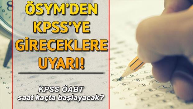 KPSS ÖABT sınavı saat kaçta yapılacak? KPSS sınav giriş belgesi sorgulama ekranı